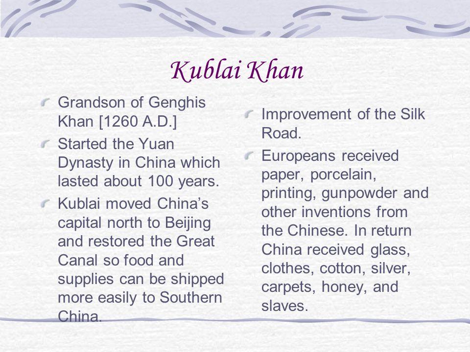 Kublai Khan Grandson of Genghis Khan [1260 A.D.]